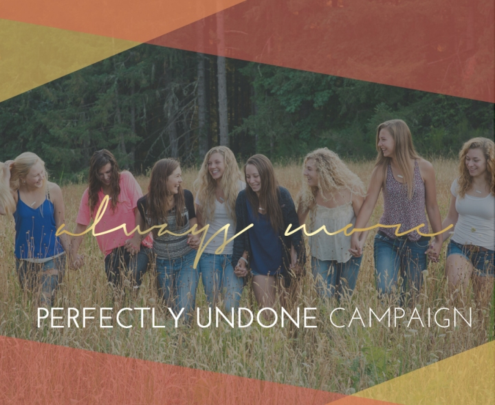 always more perfectly undone campaign photo